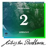 Beethoven: Unknown Masterworks (Volume 2) by Various Artists