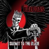 Submit to the Blade de Balboas
