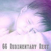 66 Rudimentary Rest by Relajación