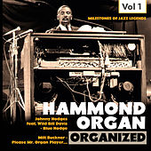 Milestones of Jazz Legends: Hammond Organ, Vol. 1 de Various Artists