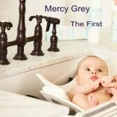 The First de Mercy Grey
