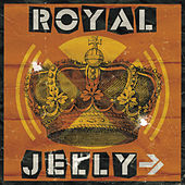 Royal Jelly by Jelly