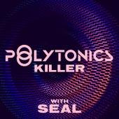 Killer (Remixes) de Polytonics