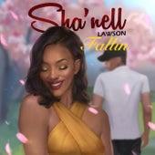 Fallin by Sha'nell Lawson