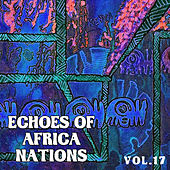 Echoes of Afrikan Nations Vol. 17 by Various Artists