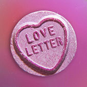 Love Letter by Litany