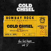 The Live Tapes Vol. 2: Live At Bombay Rock, April 27, 1979 de Cold Chisel