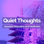 Quiet Thoughts de Japanese Relaxation and Meditation (1)