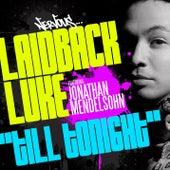 Till Tonight by Laidback Luke
