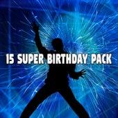 15 Super Birthday Pack de Happy Birthday