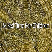 54 Bed Time for Children by Baby Sweet Dream (1)