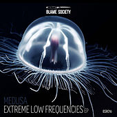 Extreme Low Frequencies EP by Medusa
