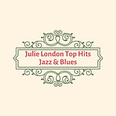Julie London Top Hits Jazz & Blues de Julie London