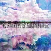 49 Founders of Enlightenment by Zen Music Garden