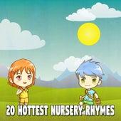 20 Hottest Nursery Rhymes by Canciones Infantiles