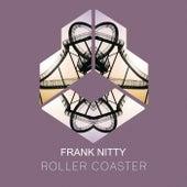 Roller Coaster de Frank Nitty