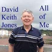 All of Me de David Keith Jones