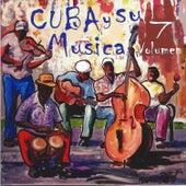 Cuba y Su Musica, Vol. 7 de Grupo Raison