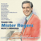 Thank You, Mister Rogers: Music & Memories by Various Artists