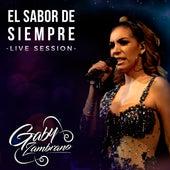 El Sabor de Siempre (Live Session) de Gaby Zambrano