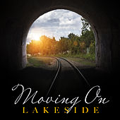 Moving On by Lakeside