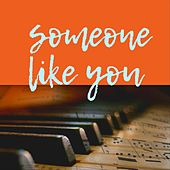 Someone Like You by Smithville