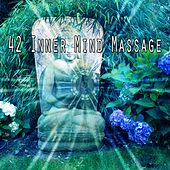 42 Inner Mind Massage von Yoga Music
