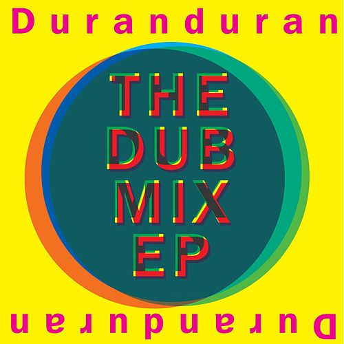 The Dub Mix EP by Duran Duran
