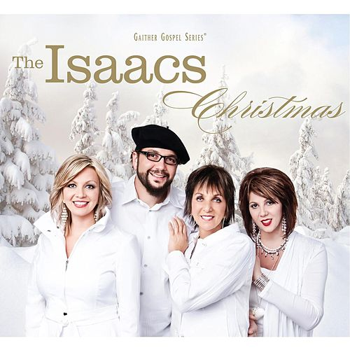 Christmas by The Isaacs