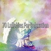70 Lullabies for Relaxation by S.P.A
