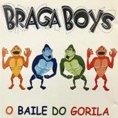O Baile do Gorila de Braga Boys