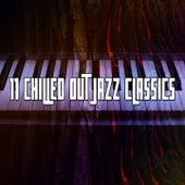 11 Chilled out Jazz Classics de Bossanova