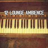 12 Lounge Ambience de Bossanova
