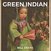 Green Indian by Bill Evans