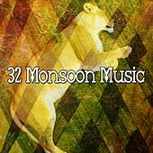 32 Monsoon Music by Rain Sounds and White Noise