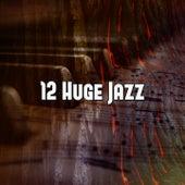 12 Huge Jazz by Bossa Cafe en Ibiza