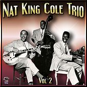 The Nat King Cole Trio Vol#2 by Nat King Cole