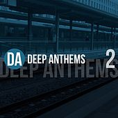 Deep Anthems, Vol. 2 de Various Artists