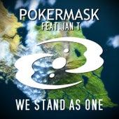 We Stand as One von Pokermask
