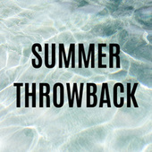 Summer Throwback van Various Artists