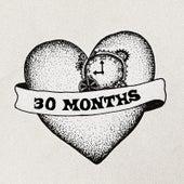30 Months von Jay Tee
