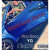 WestGood (Remix) by Ricc Rocc