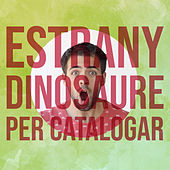 Estrany Dinosaure per Catalogar by Julen G