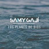 Los Planes de Dios de Samy Galí