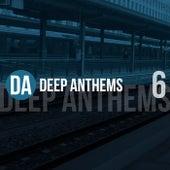 Deep Anthems, Vol. 6 de Various Artists