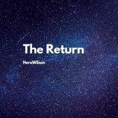 The Return by HeroWilson