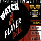 Watch a player ball by Tragman
