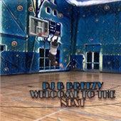 Welcome To The Next de DJ B Breezy