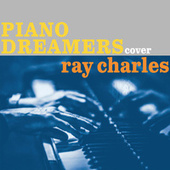 Piano Dreamers Cover Ray Charles von Piano Dreamers