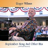 September Song And Other Hits (All Tracks Remastered) de Roger Williams